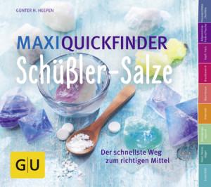 Maxi QuickfinderSchüßlerSalze_141103_mn.inddMaxi QuickfinderSchüßlerSalze_141103_mn.indd.(c)GU Verlag